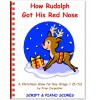 How Rudolph Got His Red Nose (5-7)